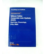 Silicon Valley Corporate Law Update 2015 Practising Law Institute Start-... - $98.95