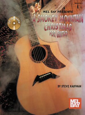 Smokey Mountain Christmas For Guitar/Book/CD Set/TAB/Flatpicking