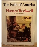 The Faith of America Illustrated by Norman Rockwell (1980 Hardcover in DJ) - $26.14