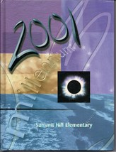 Summit Hill Elementary School. Alpharetta, GA, 2001 Yearbook - $27.26