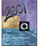 Summit Hill Elementary School. Alpharetta, GA, 2001 Yearbook - $27.26