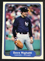 1982 FLEER # 52 DAVE RIGHETTI ROOKIE , NEW YORK YANKEES - $1.24