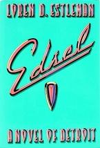 Edsel: A Novel of Detroit (#4)...Author: Loren D. Estleman (used hardcover) - $13.00