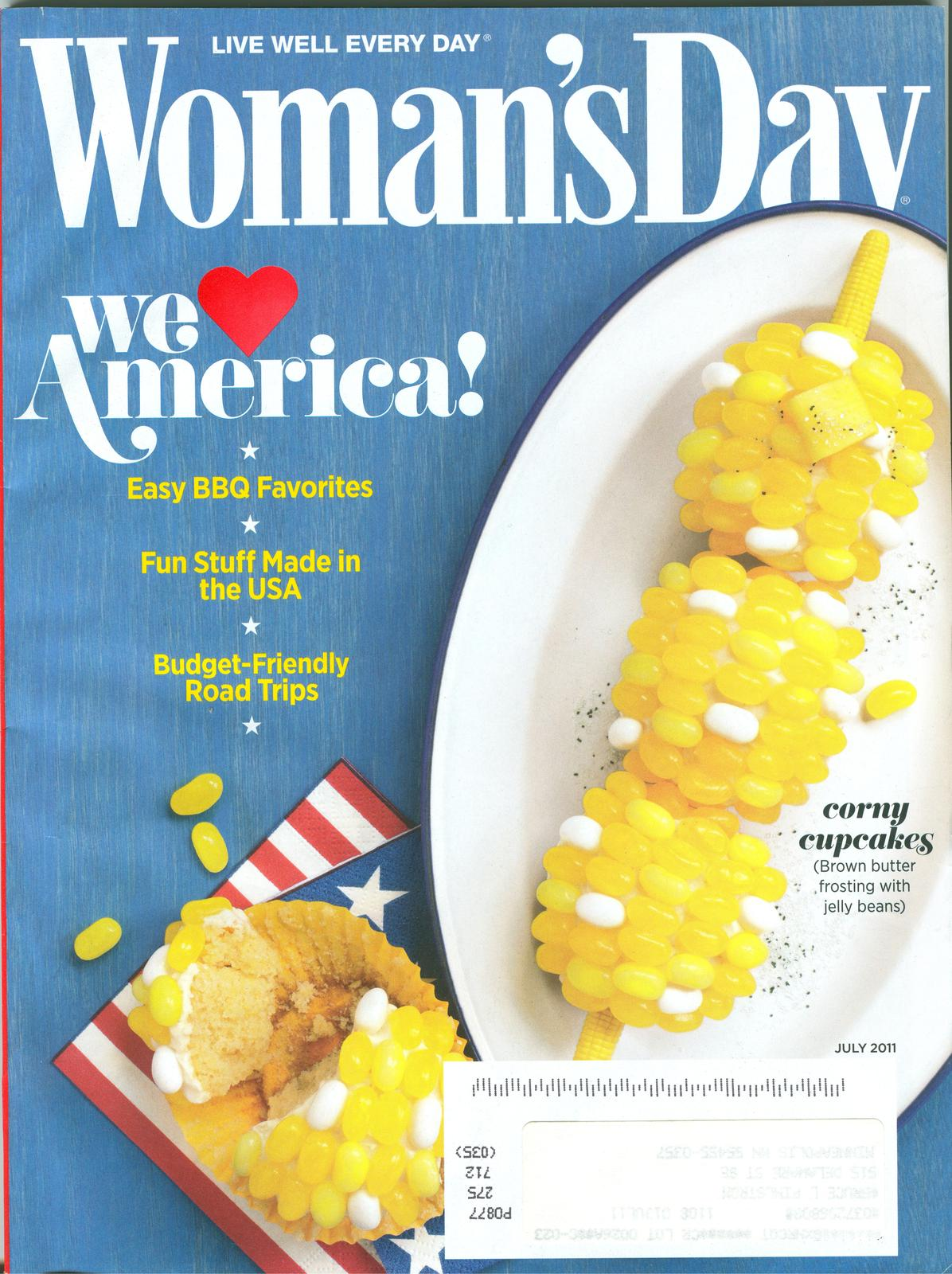 Primary image for WOMAN'S DAY-2011-JULY;BBQ FAVORITES;BUDGET-FRIENDLY ROAD TRIPS;STUFF MADE IN USA