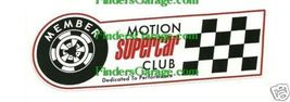 MOTION SUPERCAR CLUB  MEMBER DECAL - $5.00