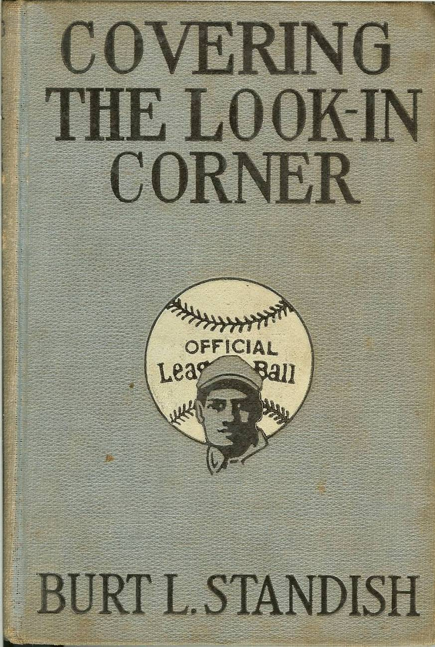 covering the look in baseball book burt l standish 1915 first edition rare