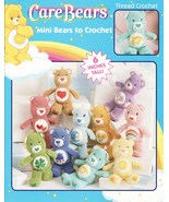 Care Bears Mini Bears To Crochet Patterns Book 6 Inches Tall Thread Dolls Toys - $29.99