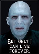 "Harry Potter Lord Voldemort ""Live Forever"" Refrigerator Magnet, NEW UNUSED - $3.95"