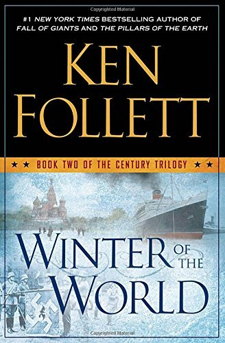 Primary image for Winter of the World: Book Two of the Century Trilogy [Hardcover] Follett, Ken