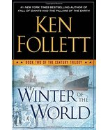 Winter of the World: Book Two of the Century Trilogy [Hardcover] Follett... - $10.89