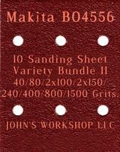 Makita BO4556 - 40/80/100/150/240/400/800/1500 Grit - 10 Sheet Variety B... - $12.46