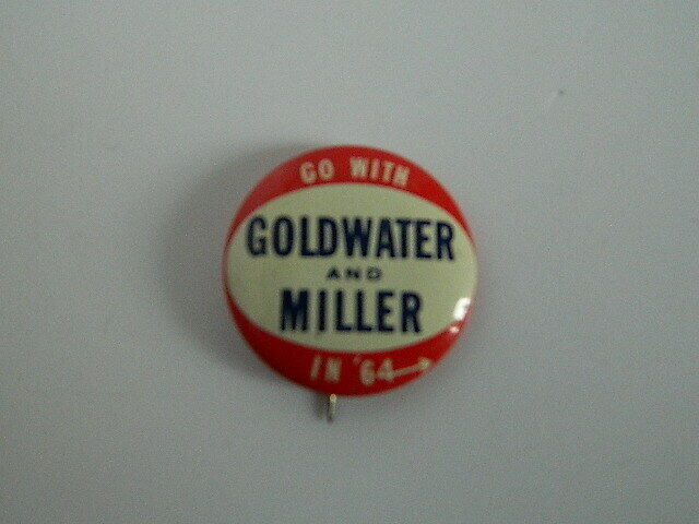 Primary image for Vintage Go With Goldwater and Miller in '64 Button Pin 1 1/16""