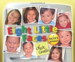 Eight Little Faces Gosselin, Kate - $5.16