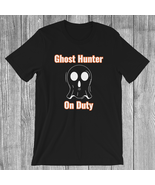 Ghost Hunter On Duty T-Shirt | Paranormal | Paranormal Investigator | Ghosts - $19.99 - $21.99