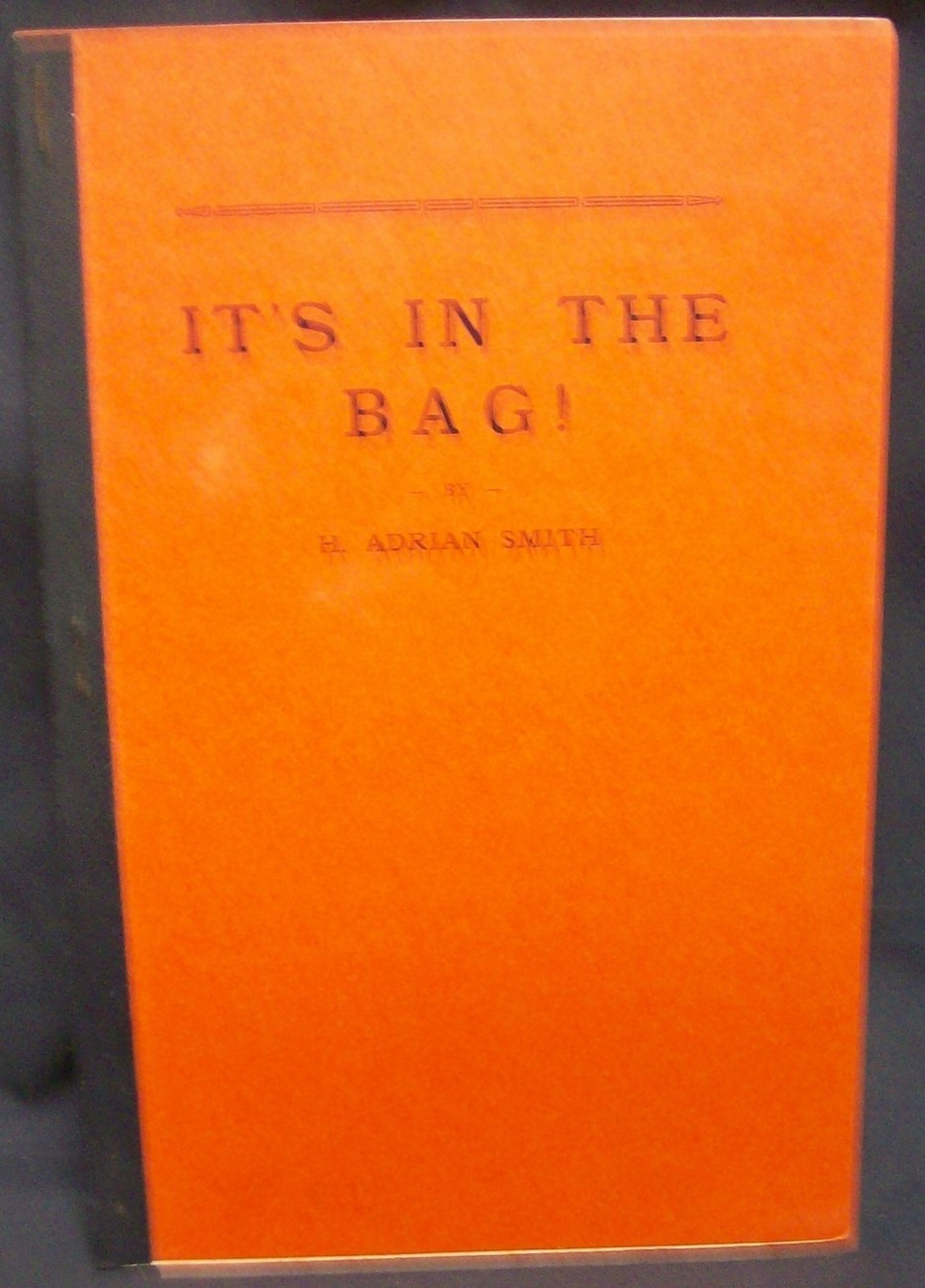 Its In The Bag by Smith H. Adrian