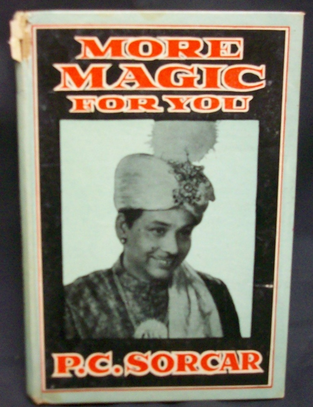 More Magic For You by Sorcar, P.C.