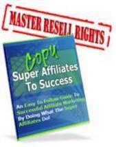 Copy Super Affiliates Success eBook - Secrets Revealed - $1.99