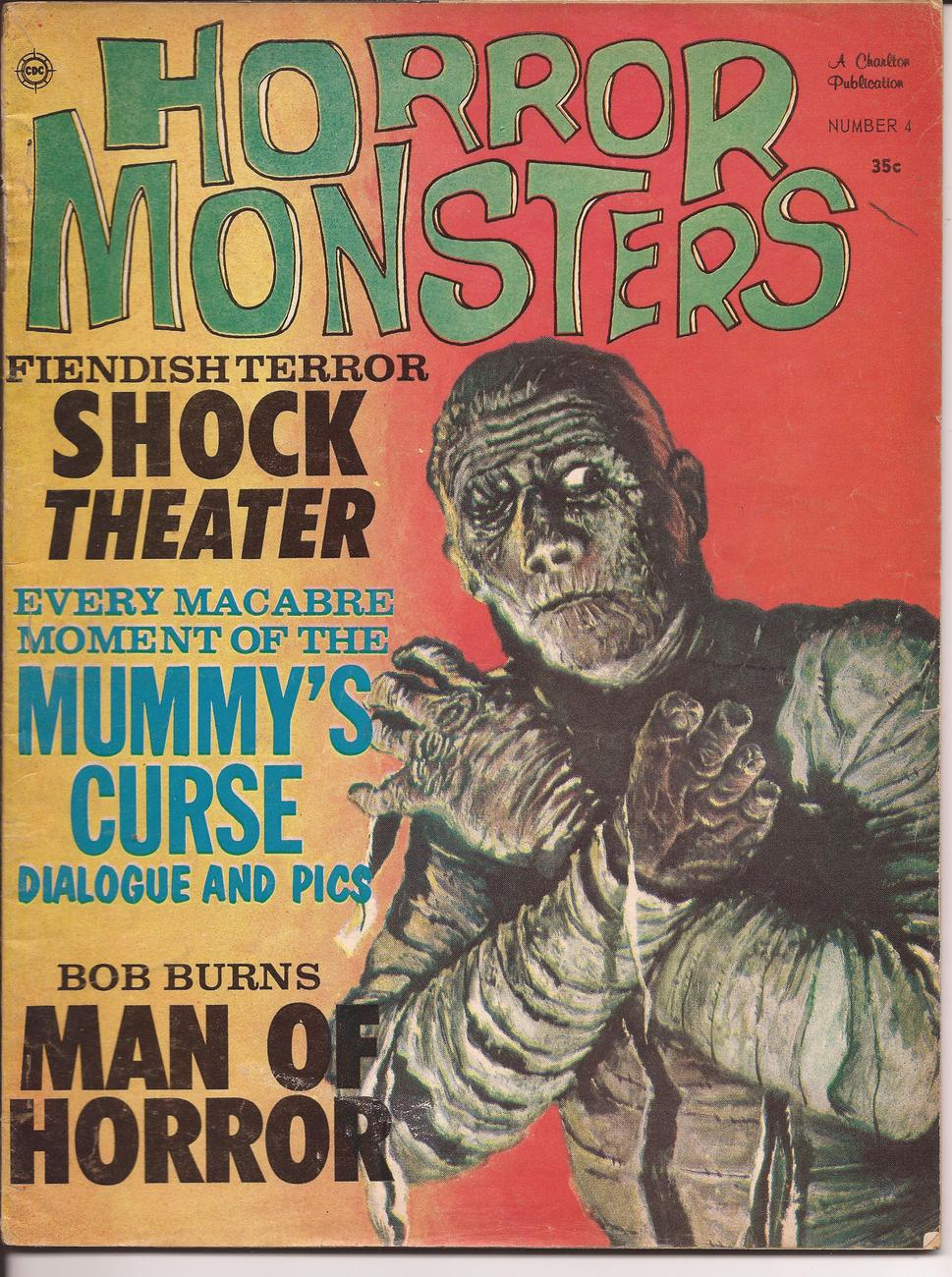 Primary image for Horror Monsters #4 Mummy's Curse Bob Burns Man Of Horror Shock Theatre Terror