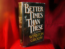 Better Times Than These by Winston Groom - $24.50