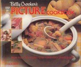 Betty Crocker's Step by Step Picture Cookbook Betty Crocker - $7.43