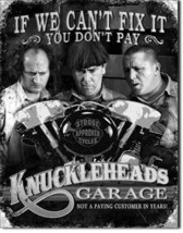Knucklehead Garage We Can't Fix it The Three Stooges Retro Humor Metal Sign - $19.95