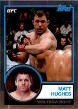 Matt Hughes 2018 Topps Chrome UFC 1983 Card #UFC83-MHU - $2.00