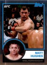 Matt Hughes 2018 Topps Chrome UFC 1983 Card #UFC83-MHU - $2.00