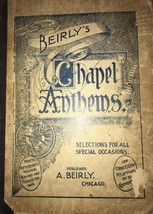 Beirly's Chapel Anthems Hardcover Music Book-RARE VINTAGE COLLECTIBLE-SH... - $39.48