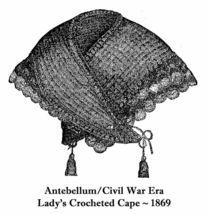 1869 Civil War Sontag Cape Tricot Crochet Pattern DIY Victorian Reenactor Shawl - $4.99