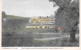Colonial Hotel from Steamer Wharf Center Harbor New Hamphire 1910c postcard - $6.93