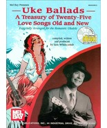 Uke Ballads: A Treasury of Twenty Five Love Songs Old and New Book/CD Set - $21.99