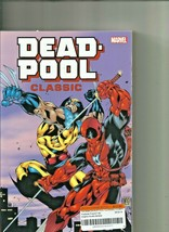 Deadpool Classic Companion TPB/Graphic Novel Marvel Comics - $11.87