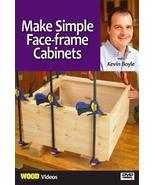 Make Simple Face-frame Cabinets With Kevin Boyle [DVD] - $19.90