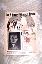 VINTAGE SHEET MUSIC * IN A LITTLE SPANISH TOWN** 1926  JULIE  KELETY - $6.13