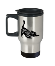 Cat Coffee Travel Mug, You, Me & The Cat, Unique Gift For Men and Women Cat  - $29.90