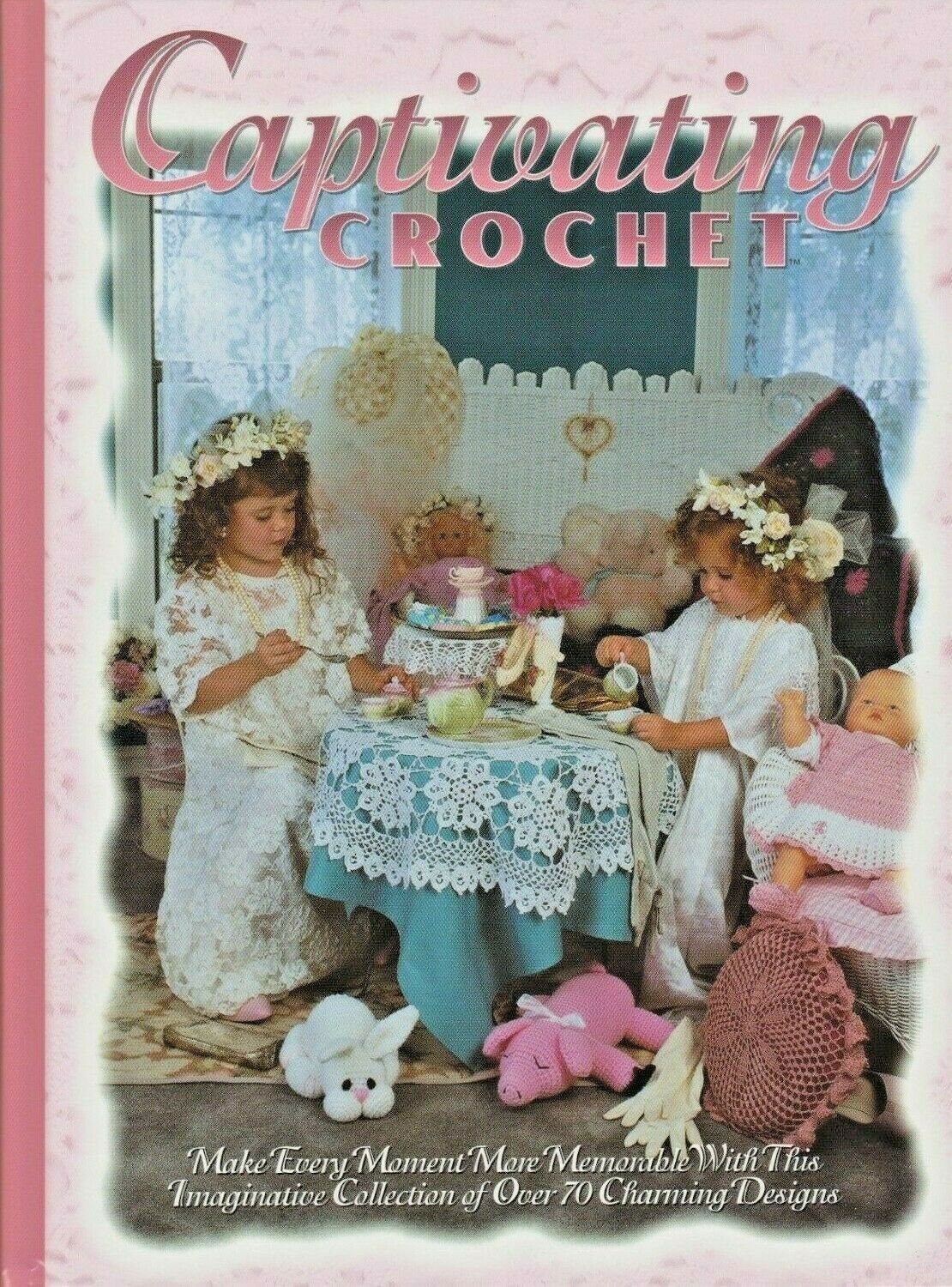 """Hard Covered Book """"Captivating Crochet"""" - The Needlecraft Shop - Gently Used - $18.00"""