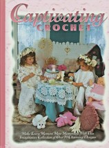 "Hard Covered Book ""Captivating Crochet"" - The Needlecraft Shop - Gently ... - $18.00"