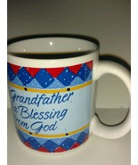 Collectible Coffee Tea Mug Cup Grandfather is a Blessing From God Gift 8 oz - $22.76