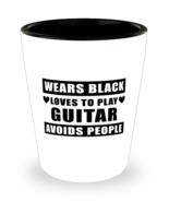 Guitar Player Shot Glass - Wears Black Avoids People - 1.5 oz Ceramic Cu... - $12.95