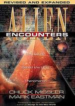 Alien Encounters: The Secret Behind The UFO Phenomenon [Paperback] Missl... - $13.30