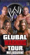 WWE - Global Warning Tour Melbourne [VHS] [VHS Tape]