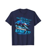 Brother Shirts - Cool You Guys Silly? I'm Still Gonna Send It! Birthday ... - $19.95+