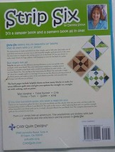 Strip Six: Six Blocks from 2 1/2 Inch Strips and a World of Possibilities - $26.77