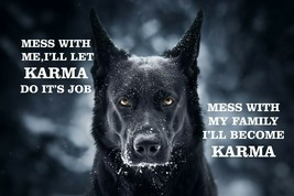 #32 GERMAN SHEPHERD MESS WITH MY FAMILY I'LL BECOME KARMA PET DOG  FENCE... - $10.29