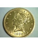 1906-D TEN DOLLAR LIBERTY GOLD CHOICE ABOUT UNCIRCULATED+ CH AU+ NICE OR... - $880.00