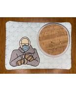 Bernie mug rug/ coaster - $10.00