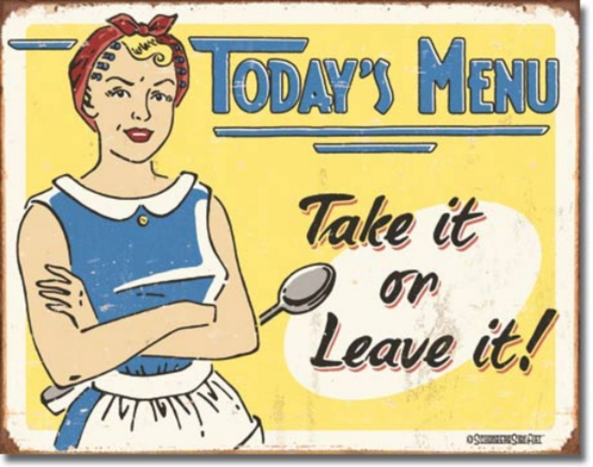 Today's Menu Take It or Leave It Metal Sign Tin New Vintage Style USA #1654