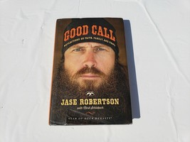 Good Call: Reflections on Faith, Family, and Fowl by Jase Robertson ;Mar... - $18.60