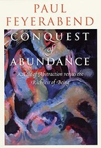 Conquest of Abundance: A Tale of Abstraction versus the Richness of Being [Paper image 4