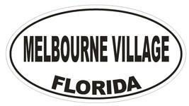 Melbourne Village Florida Oval Bumper Sticker or Helmet Sticker D2690 Decal - $1.39+